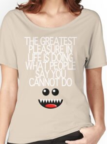 THE GREATEST PLEASURE Women's Relaxed Fit T-Shirt