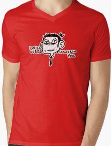 I will Ssssssskin You Mens V-Neck T-Shirt