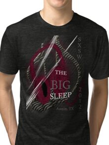 The Big Sleep SXSW 2012 Tri-blend T-Shirt