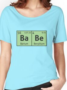 Periodic Table - Babe Women's Relaxed Fit T-Shirt
