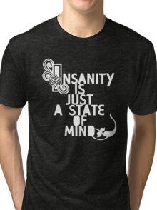 Insanity [dark] Tri-blend T-Shirt