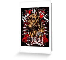 ElitE Pitibull - Dog Warrior Greeting Card