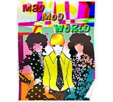 Mad, Mod World Poster