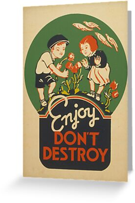 Retro Vintage Enjoy. Don't destroy. (Prints, Cards & Posters)  ) by PopCultFanatics