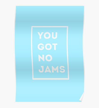 BTS/Bangtan Sonyeondan - You Got No Jams (Blue) Poster
