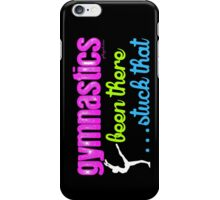 Gymnastics - Been There...Stuck That iPhone Case/Skin