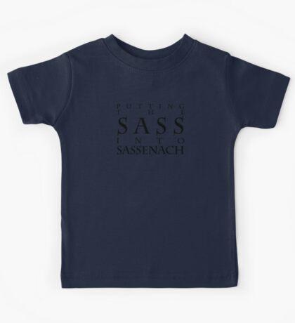 Putting The Sass Into Sassenach Kids Tee