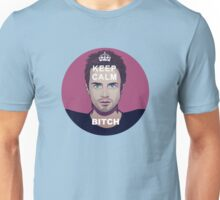 Keep Calm Bitch Unisex T-Shirt