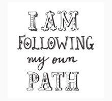 I am Following my Own Path Kids Tee
