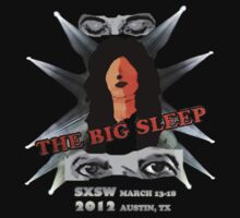TheBigSleep SXSW 2012 competition tee design   by mithun