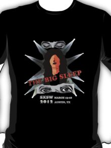 TheBigSleep SXSW 2012 competition tee design   T-Shirt