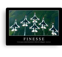 Finesse: Inspirational Quote and Motivational Poster Canvas Print