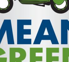 Mean Green Machine Sticker