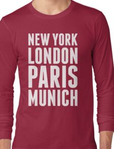 New York, London, Paris, Munich - [White] Long Sleeve T-Shirt