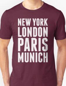 New York, London, Paris, Munich - [White] T-Shirt