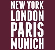 New York, London, Paris, Munich - [White] Unisex T-Shirt
