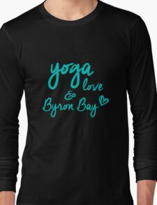 yoga, love & Byron Bay Long Sleeve T-Shirt