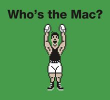 Who's the Mac? (Punch Out Edition) by bokeen