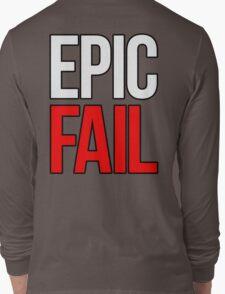 Epic Fail (white/red) Long Sleeve T-Shirt