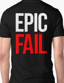 Epic Fail (white/red) T-Shirt