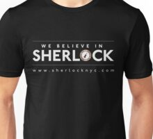 We Believe in Sherlock (White Font + Colored Logo) Unisex T-Shirt