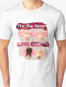 """""""The Line Up"""" Entry for The Big Sleep SXSW Austin Texas  T-Shirt"""
