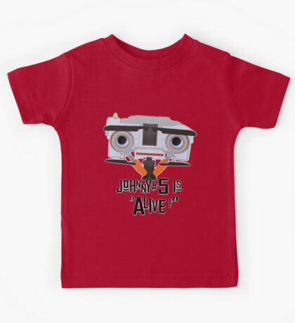 Johnny 5 is ALIVE! Kids Tee