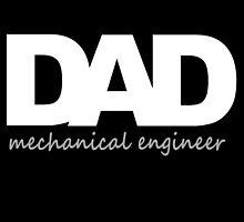 Dad mechanical engineer by comelyarts