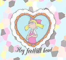 Hey football head by laurajean1