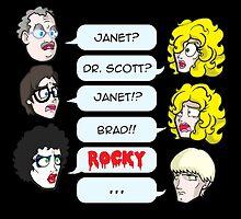 Janet? Dr. Scott? Janet?! Brad!! Rocky!  by LillyKitten
