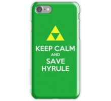 Keep Calm and Save Hyrule iPhone Cover Case iPhone Case/Skin