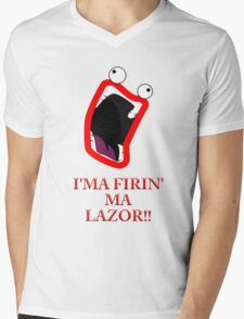 I'MA FIRIN' MA LAZOR!! Mens V-Neck T-Shirt