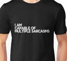 Multiple Sarcasms White Unisex T-Shirt