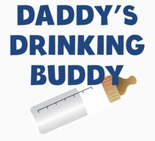 Daddy's Drinking Buddy One Piece - Long Sleeve