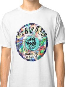 The Big Sleep SXSW Classic T-Shirt