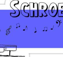 Schroeder Sticker