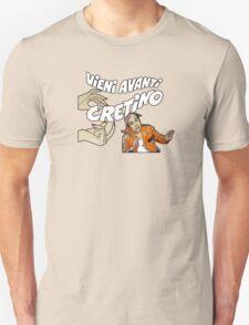 Vieni Avanti Cretino T-Shirt