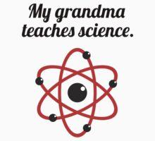 My Grandma Teaches Science Kids Tee