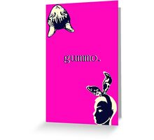 Gummo poster.  Yep. Greeting Card