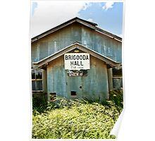 Brigooda Hall Poster