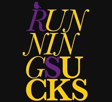 Running Sucks - Baskerville (new style) Unisex T-Shirt