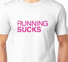 RUNNING SUCKS - Magenta Unisex T-Shirt