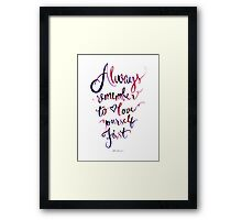 Always Remember to Love Yourself First Framed Print