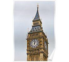 Parliament Time ~ Big Ben ~ London Poster