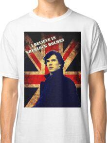 SherlockBelieveFlag Classic T-Shirt