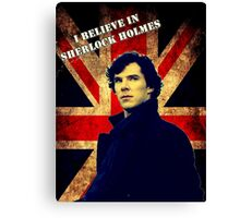 SherlockBelieveFlag Canvas Print