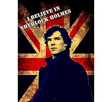 SherlockBelieveFlag Photographic Print