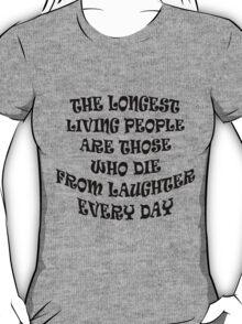 Keep Laughing! T-Shirt