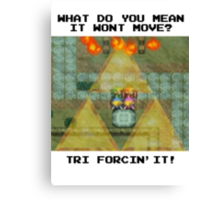 Zelda Tri Forcin' It  Canvas Print