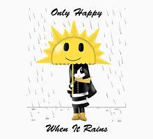 Only Happy When it Rains Unisex T-Shirt